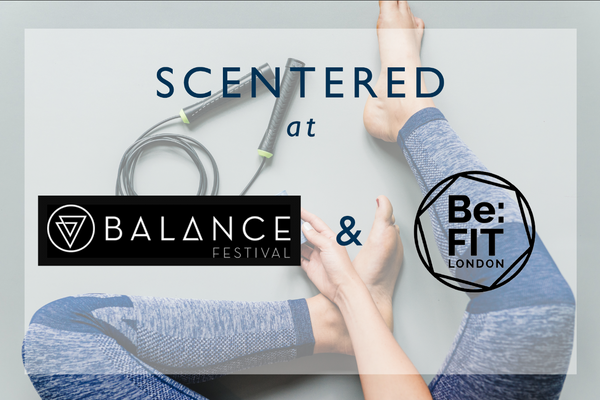 Scentered Balance and BeFit Festival Competition