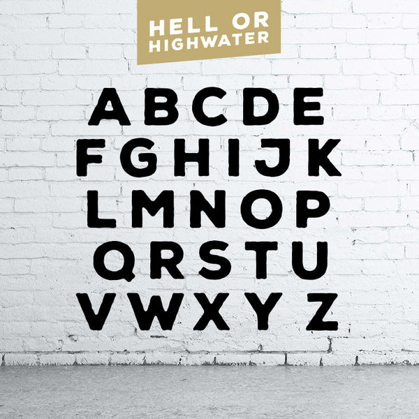Hell or Highwater - Sans Serif Font
