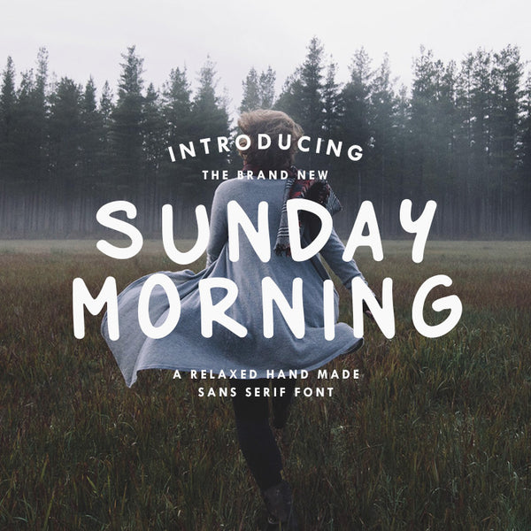 Sunday Morning - Sans Serif Font