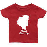 I Rock What I Got Infants Tee - Natural Curls Club