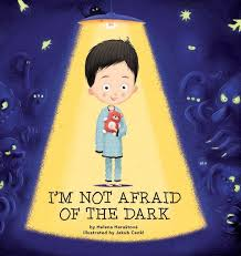 I'm Not Afraid Of The Dark Book