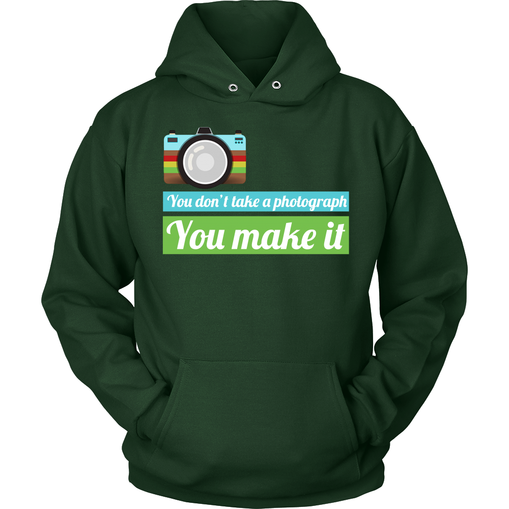 Unisex Hoodie - You don't take a photograph