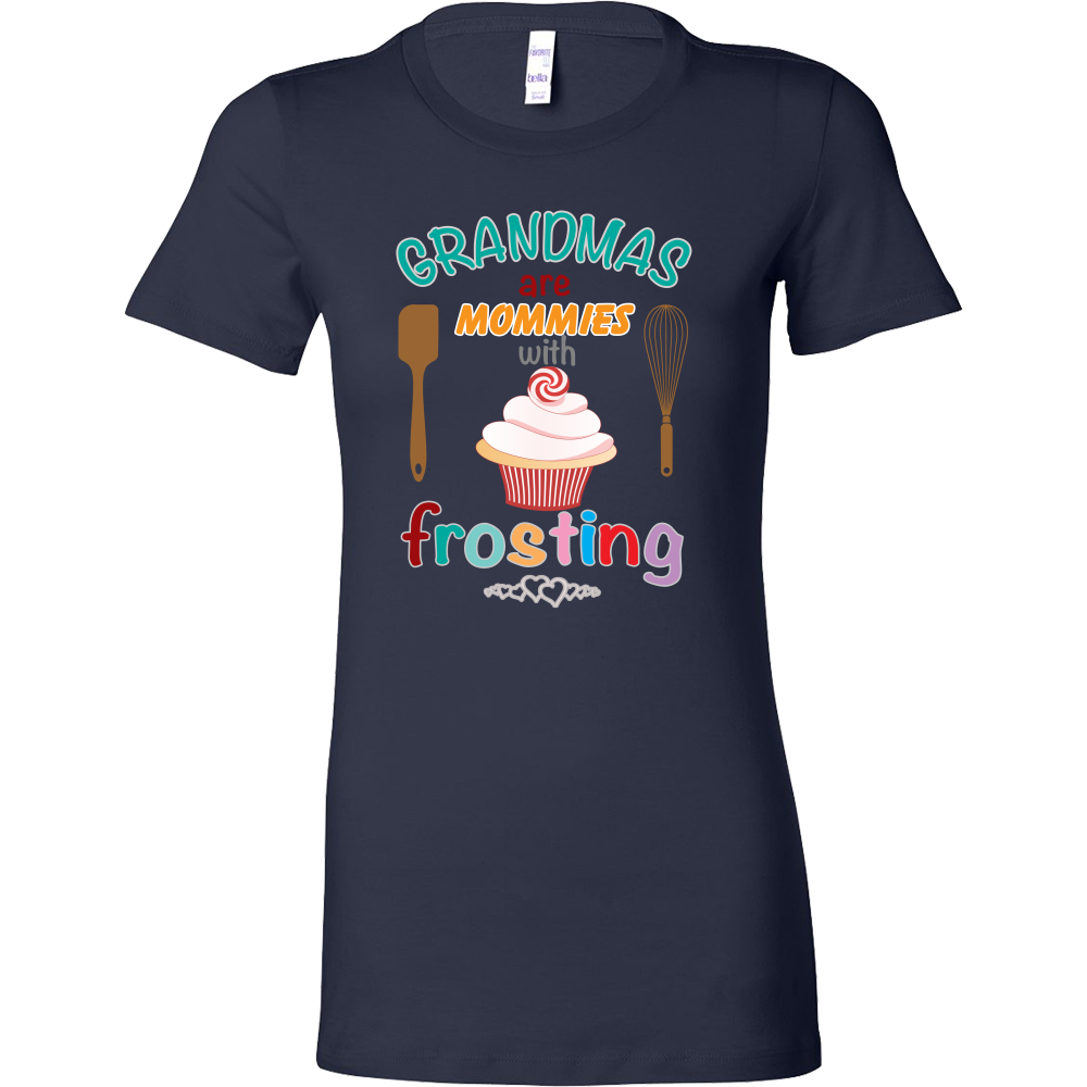 TShirt - Grandmas Are Mommies With Frosting (4 Styles)