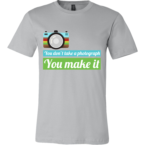 Canvas TShirt - You don't take a photograph