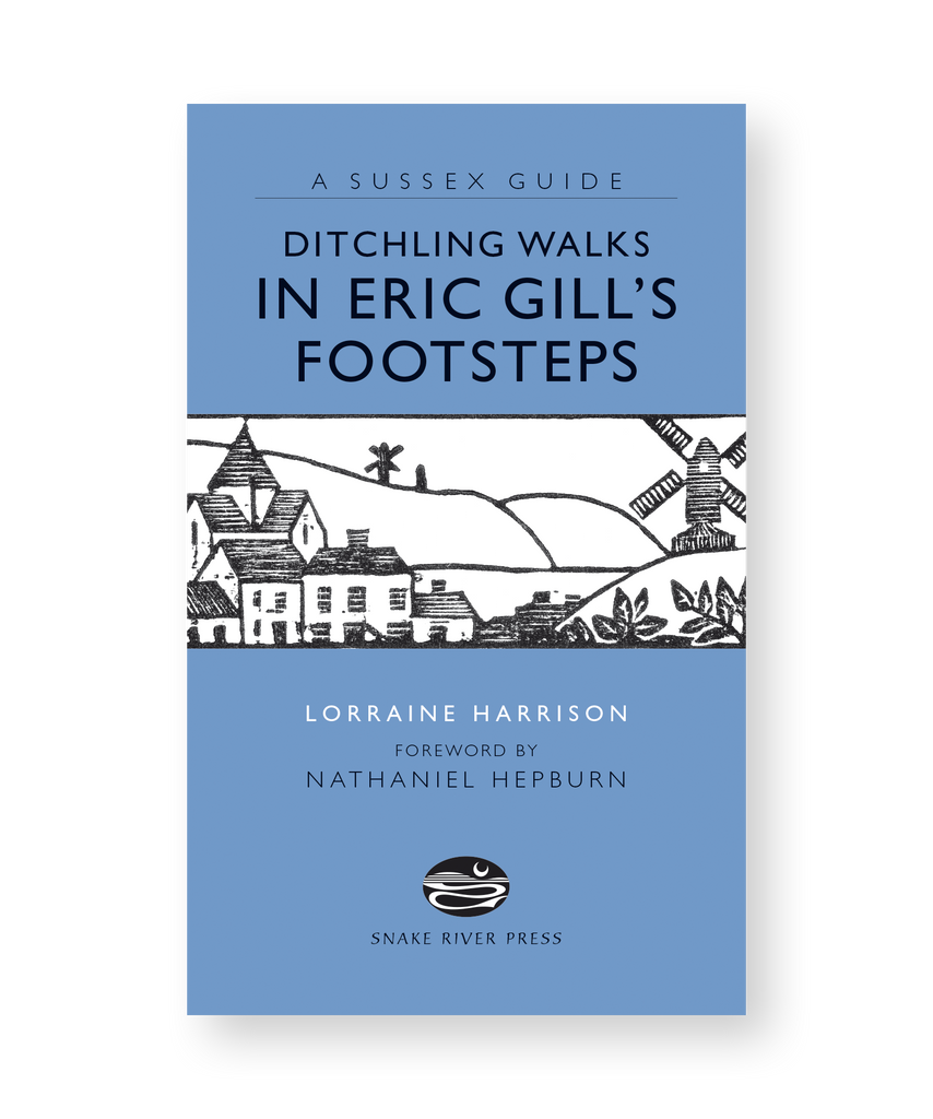Ditchling Walks: In Eric Gill's Footsteps