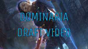 Dominaria Draft Video Guide