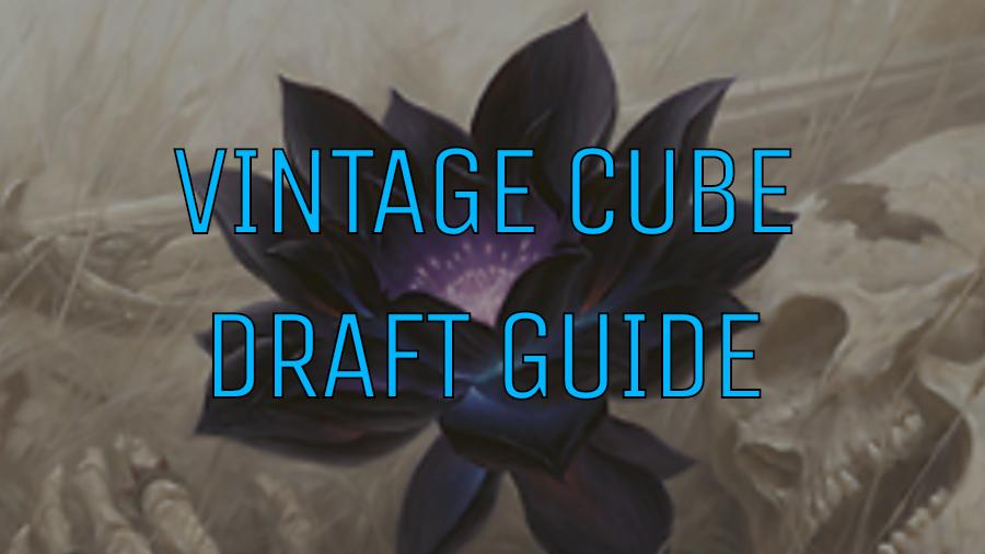 Vintage Cube - Draft Guide