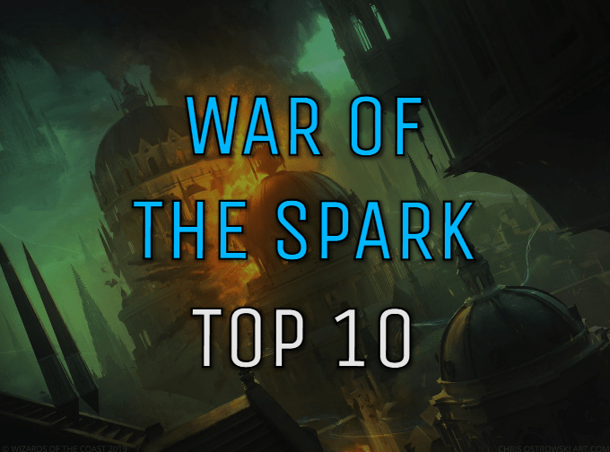 Top 10 War of the Spark