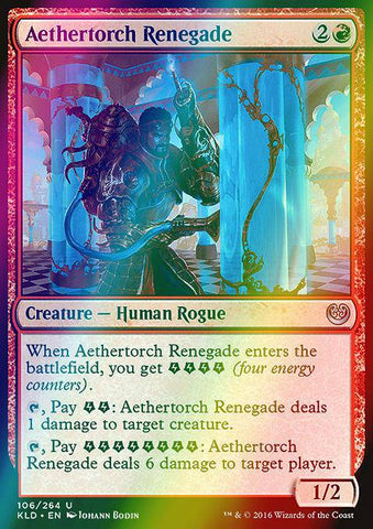 Aethertorch Renegade (Foil)