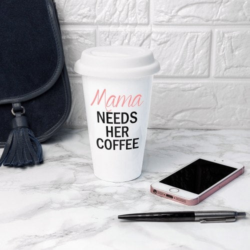 personalised ceramic travel mug with lid Mama needs her coffee