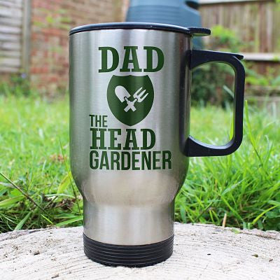 Tall brushed stainless steel travel mug with black handle, lid and base. Displayed with 'Dad the Head Gardener' in the middle