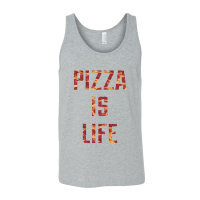 Pizza Is Life Unisex Tank