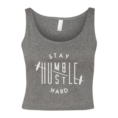 Stay Humble Hustle Hard Women's Cropped Tank
