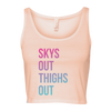 Skys Out Thighs Out Women's Cropped Tank
