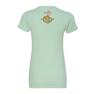 One Tough Cookie Women's Crew Tee