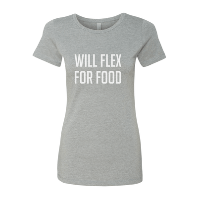Will Flex For Food Women's Crew Tee - My Life Fitness