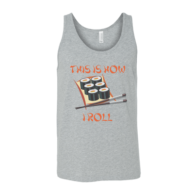 This Is How I Roll Unisex Tank