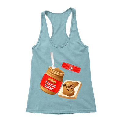My Peanut Butter Is My Life - My Life Fitness