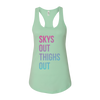 Skys Out Thighs Out Women's Tank