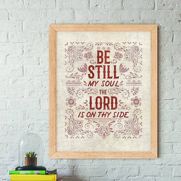 Be Still My Soul Art Poster Print