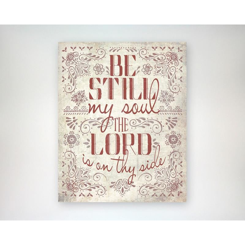 Be Still My Soul The Lord is on Thy Side 8x10 art print