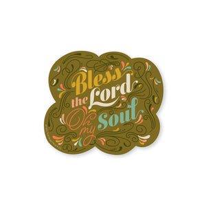 Bless the Lord Oh my Soul Sticker