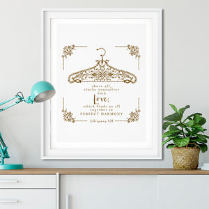 Clothe Yourselves with Love Art Poster Print
