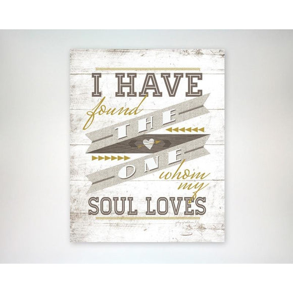 I Have Found the One Whom My Soul Loves 8x10 art print