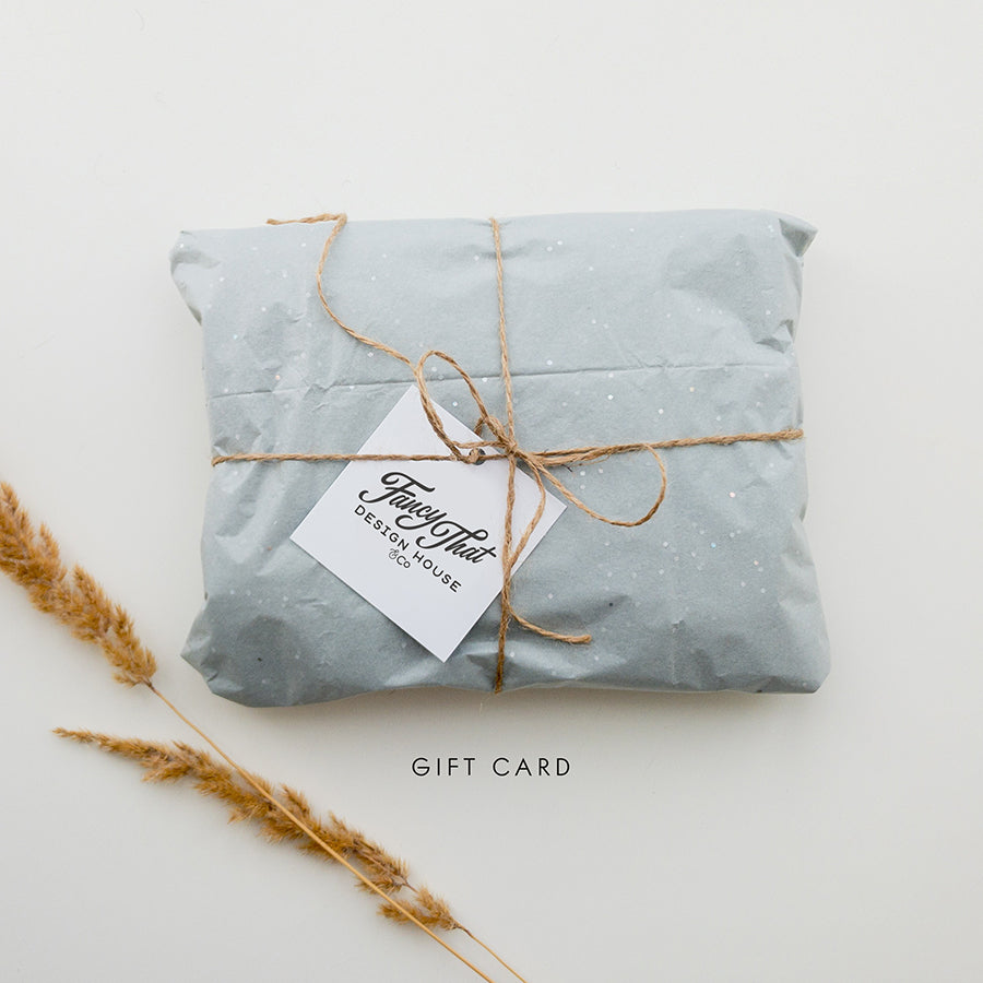 Fancy That Design House & Co Gift Card