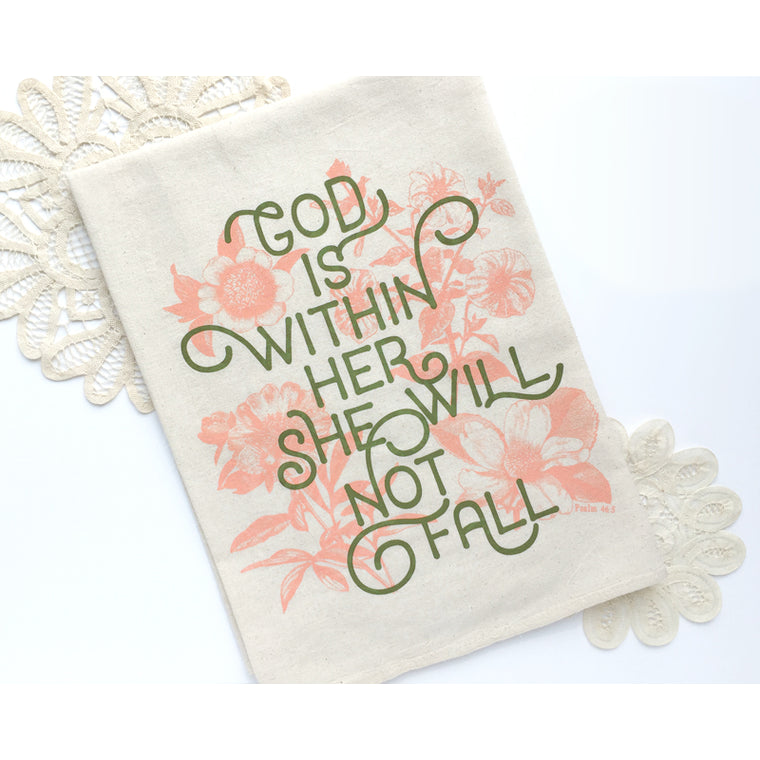 God is Within Her - She Will Not Fall, Psalm Tea Towel