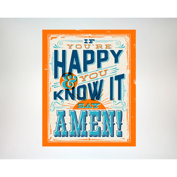 If You're Happy and You Know it Say Amen - 8x10 art print