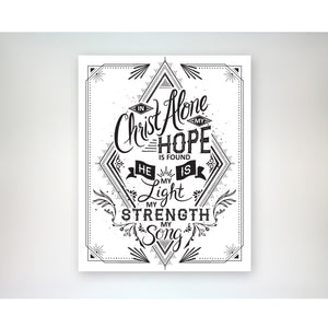 In Christ Alone my Hope is Found - 8x10 hymn art print