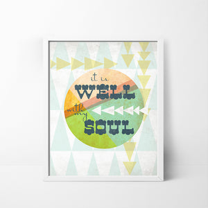 It is Well with My Soul - 8x10 art print