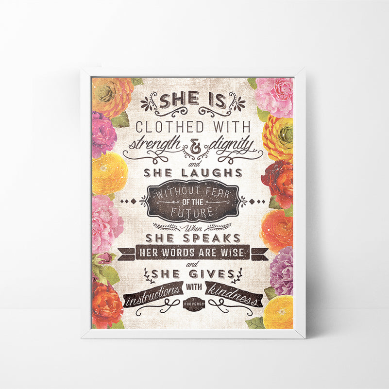 Floral Proverbs 31 (She is Clothed With...) 8x10 art print