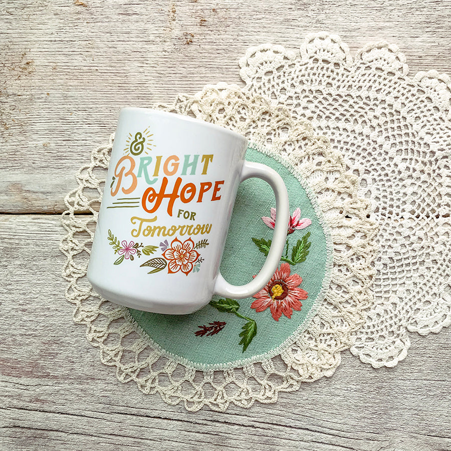 Strength for Today and Bright Hope for Tomorrow Mug