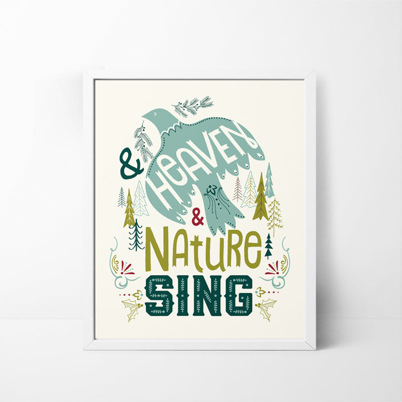 Heaven and Nature Sing Christmas / Holiday art print