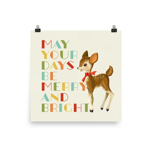 May Your Days Be Merry and Bright Deer Art Poster Print