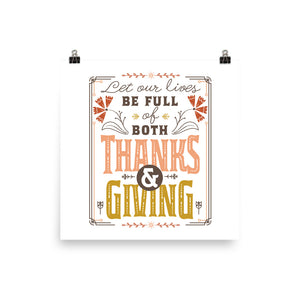 Thanks and Giving, Thankful, Thanksgiving Art Poster Print