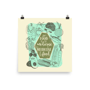 Let Food Be Thy Medicine Art Poster Print