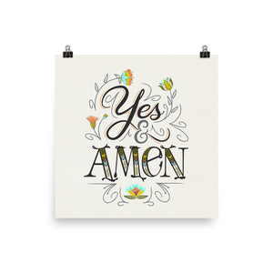 Yes and Amen Art Poster Print