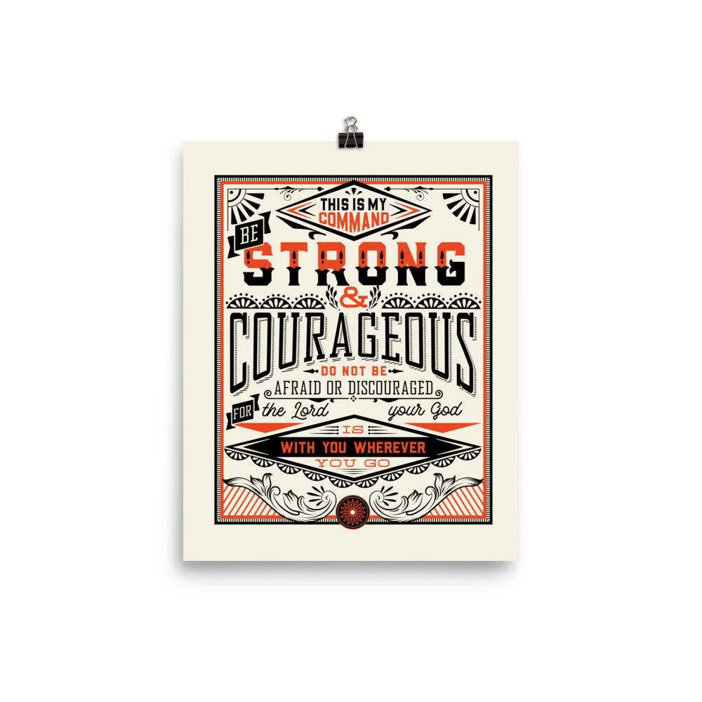 Be Strong and Courageous / Joshua Art Poster Print