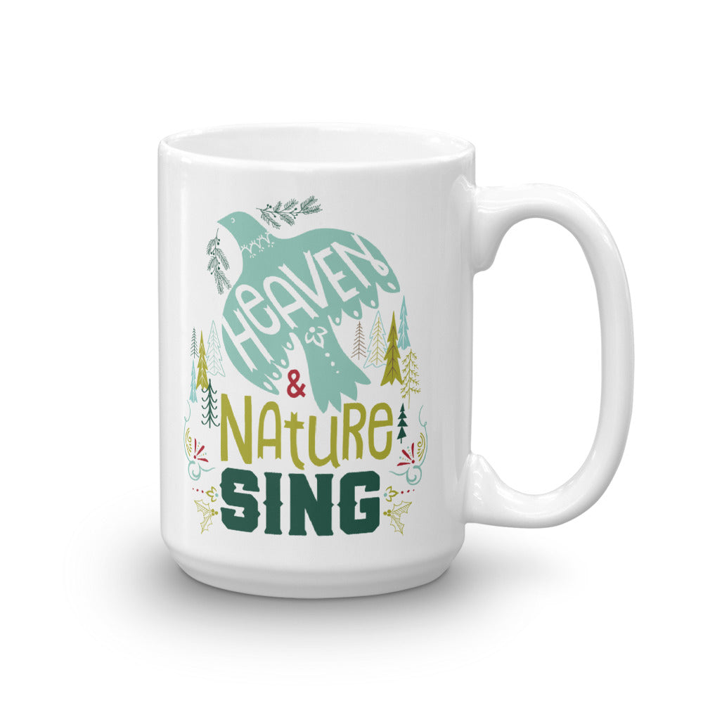 Heaven and Nature Sing Mug