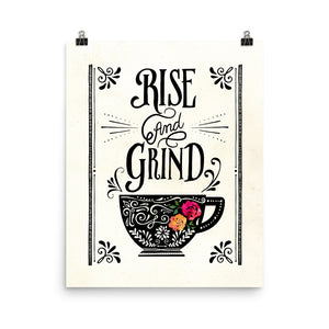 Rise and Grind Coffee Art Poster Print