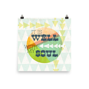 It is Well with my Soul Art Poster Print