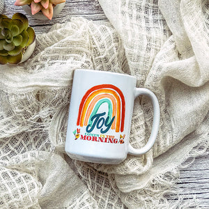 Joy Comes in the Morning Mug