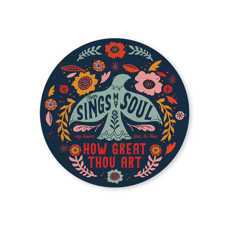Sings my Soul / How Great Thou Art Sticker