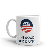 #44 THE GOOD OLD DAYS! Mug
