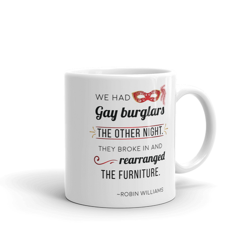 GAY BURGLARS ROBIN WILLIAMS Mug