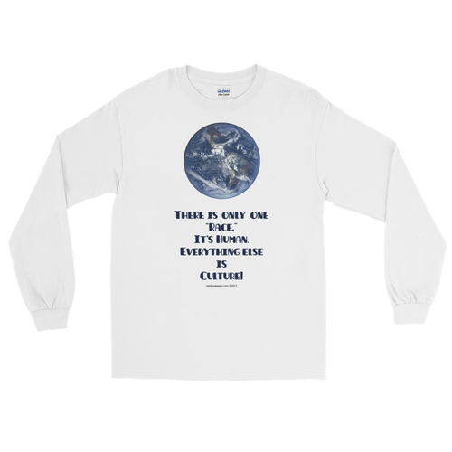 'THERE IS ONLY ONE RACE' Long Sleeve White T Shirt
