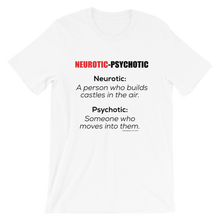 NEUROTIC-PSYCHOTIC Short-Sleeve Unisex T-Shirt